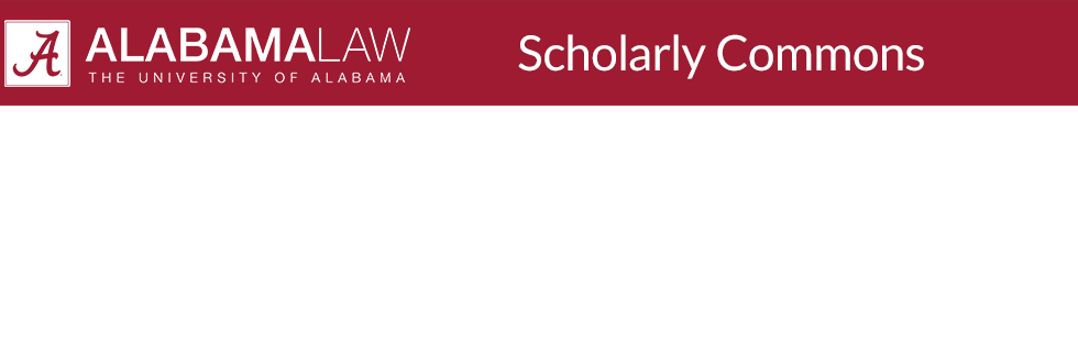Alabama Law Scholarly Commons
