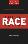 Critical race theory: an introduction by Richard Delgado and Jean Stefancic