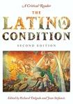 The Latino/a condition: a critical reader by Richard Delgado