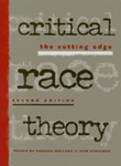 Critical race theory: the cutting edge by Richard Delgado and Jean Stefancic