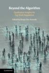 Beyond the Algorithm Qualitative Insights for Gig Work Regulation by Deepa Das Acevedo